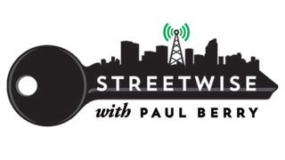 Streetwise with Paul Berry